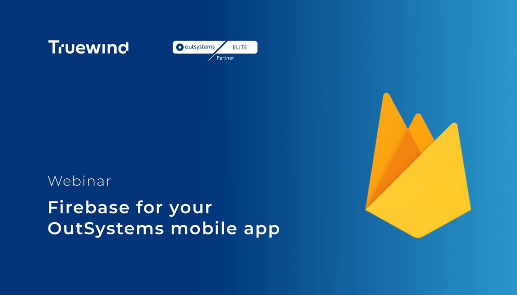 Firebase for your OutSystems mobile app