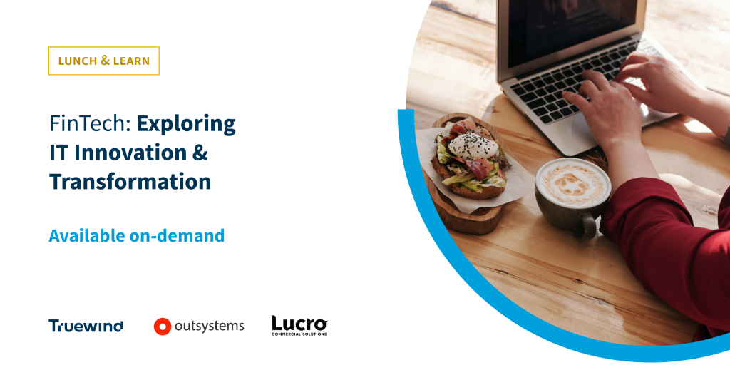 FinTech: Exploring IT Innovation & Transformation Lunch & Learn