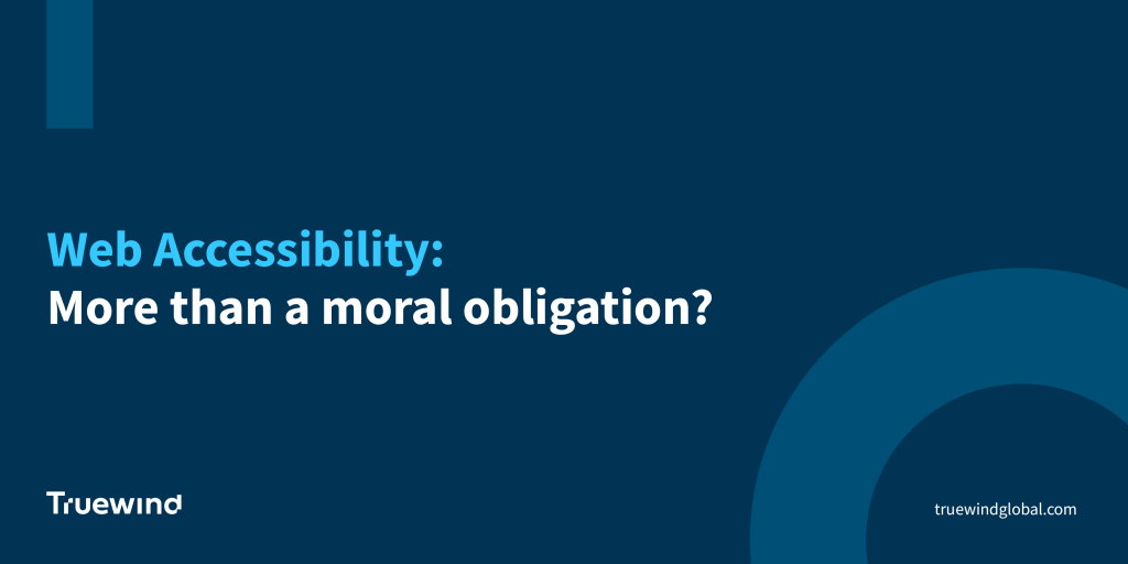 [Whitepaper] Web Accessibility: More than a moral obligation?