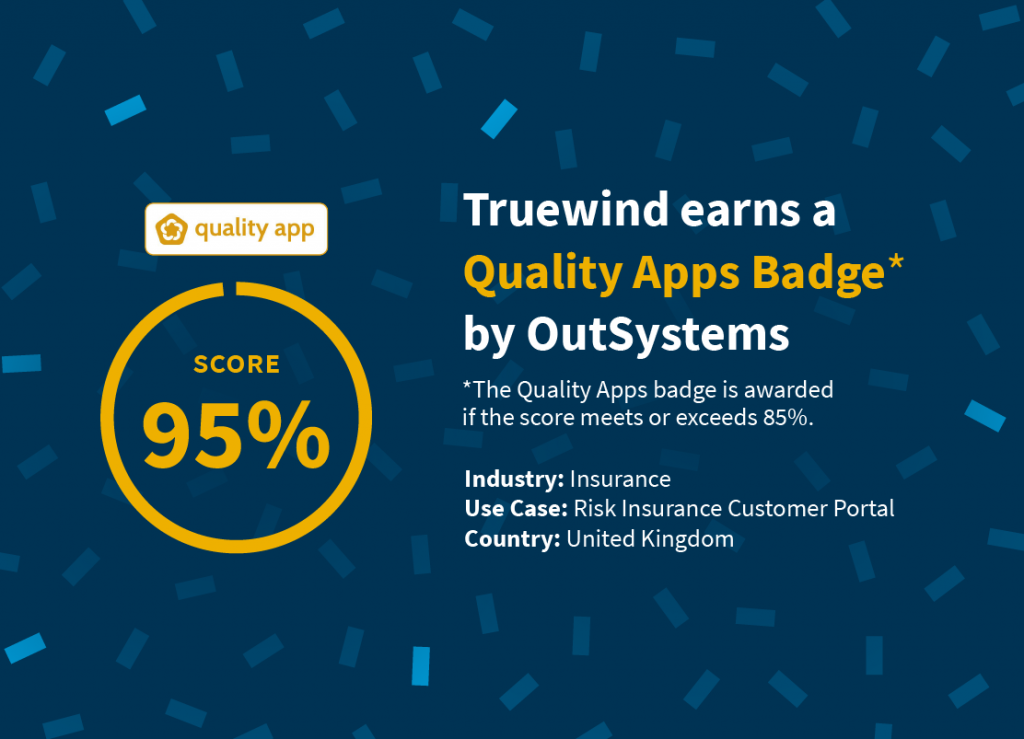 Truewind earns a Quality Apps Badge by OutSystems on a complex Insurance solution